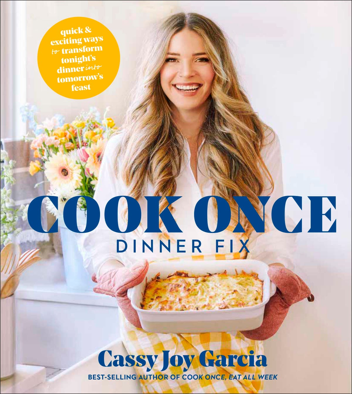 Cassy Joy Garcia offers a way to cook once, get 2 meals