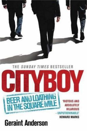 Cityboy, By Geraint Anderson