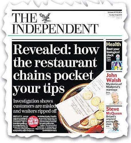 The Independent campaigned for fair tips for restaurant staff in 2008