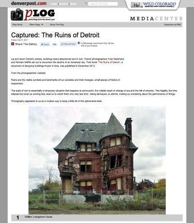 http://blogs.denverpost.com/captured/2011/02/07/captured-the-ruins-of-detroit/2672/