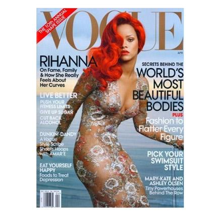 Rihanna is on the cover of the April 'Vogue' (the 'shape' issue)