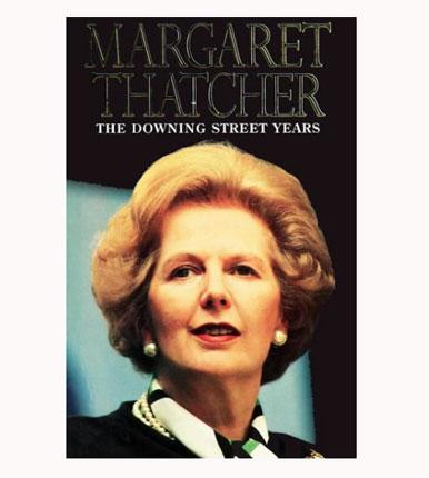 'The Downing Street Years' by Margaret Thatcher, £16.99, HarperCollins