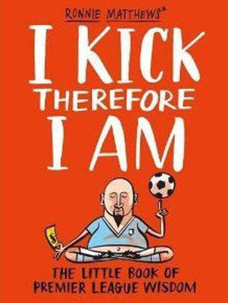 'I Kick Therefore I Am', by Ronnie Matthews, reveals the problems of professional footballers