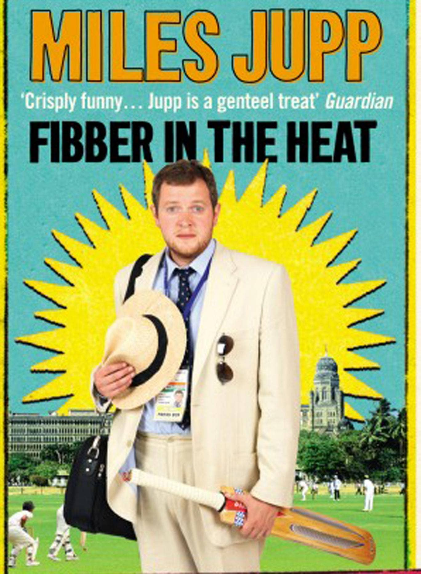 Fibber in the Heat, by Miles Jupp