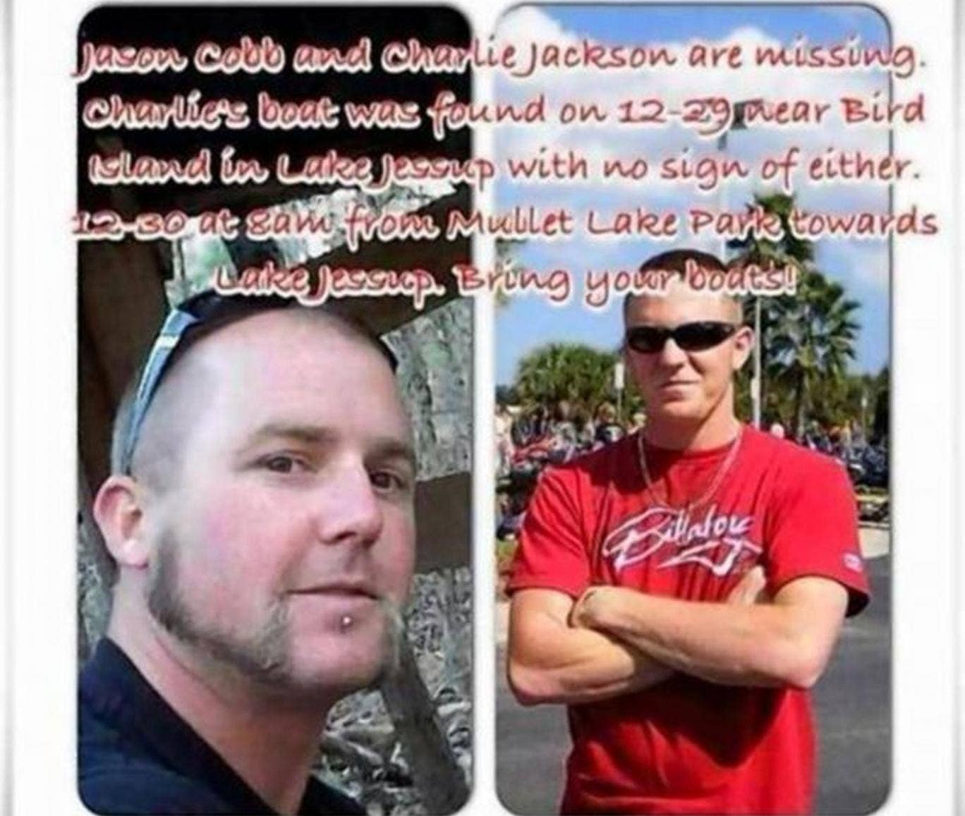 Friends and family of Jason Cobb (left) and Charlie Jackson (right) have appealed for help to find them on Facebook