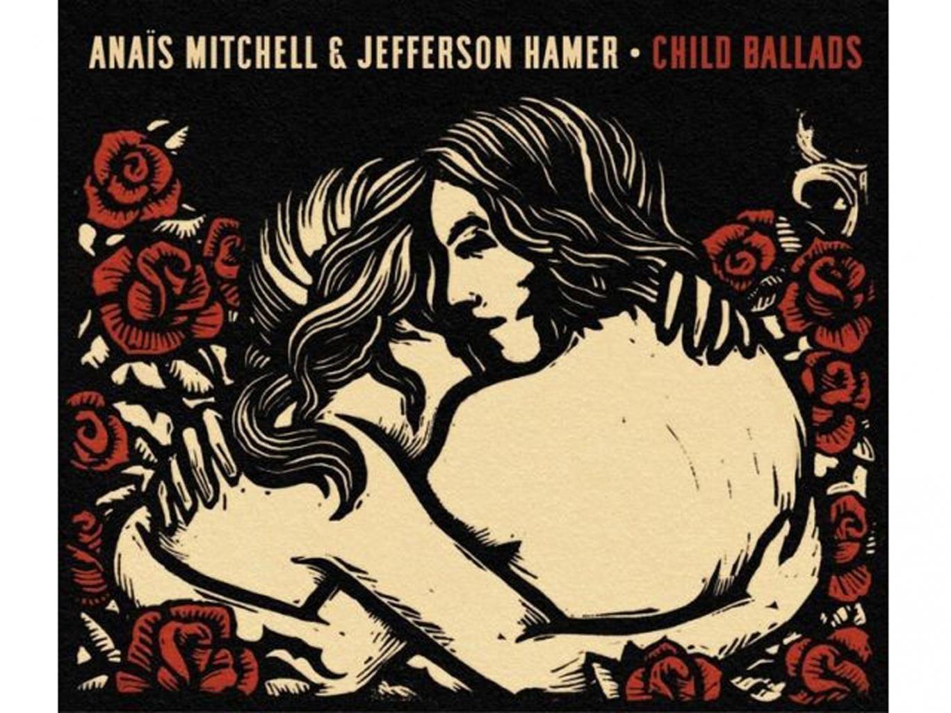 Anaïs Mitchell & Jefferson Hamer, Child Ballads (Wilderland)