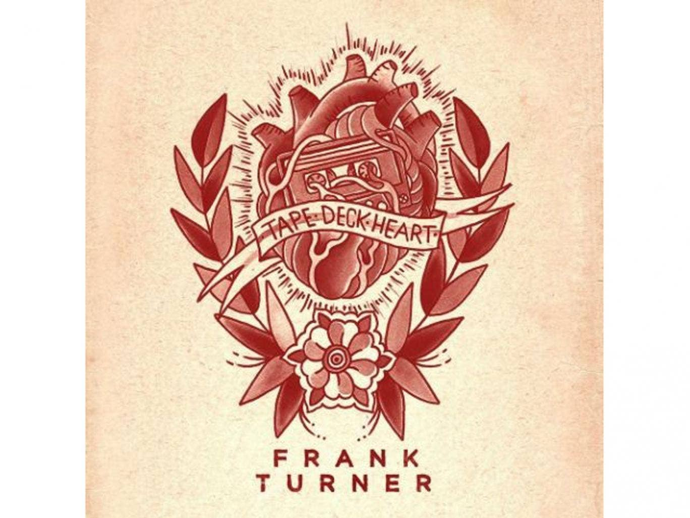 Frank Turner, Tape Deck Heart (Polydor)