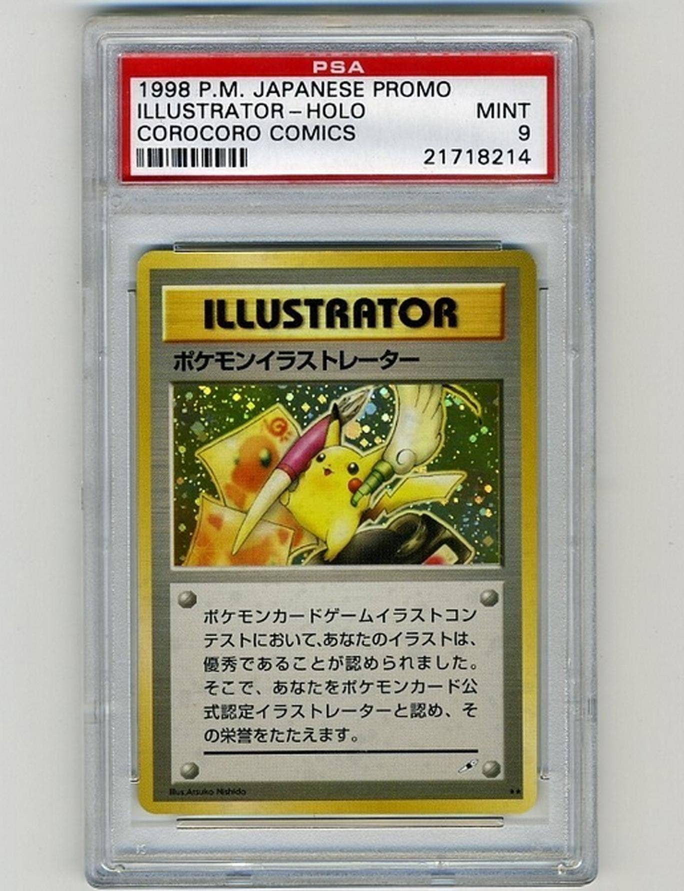 The Pikachu illustrator card is selling for $100,000