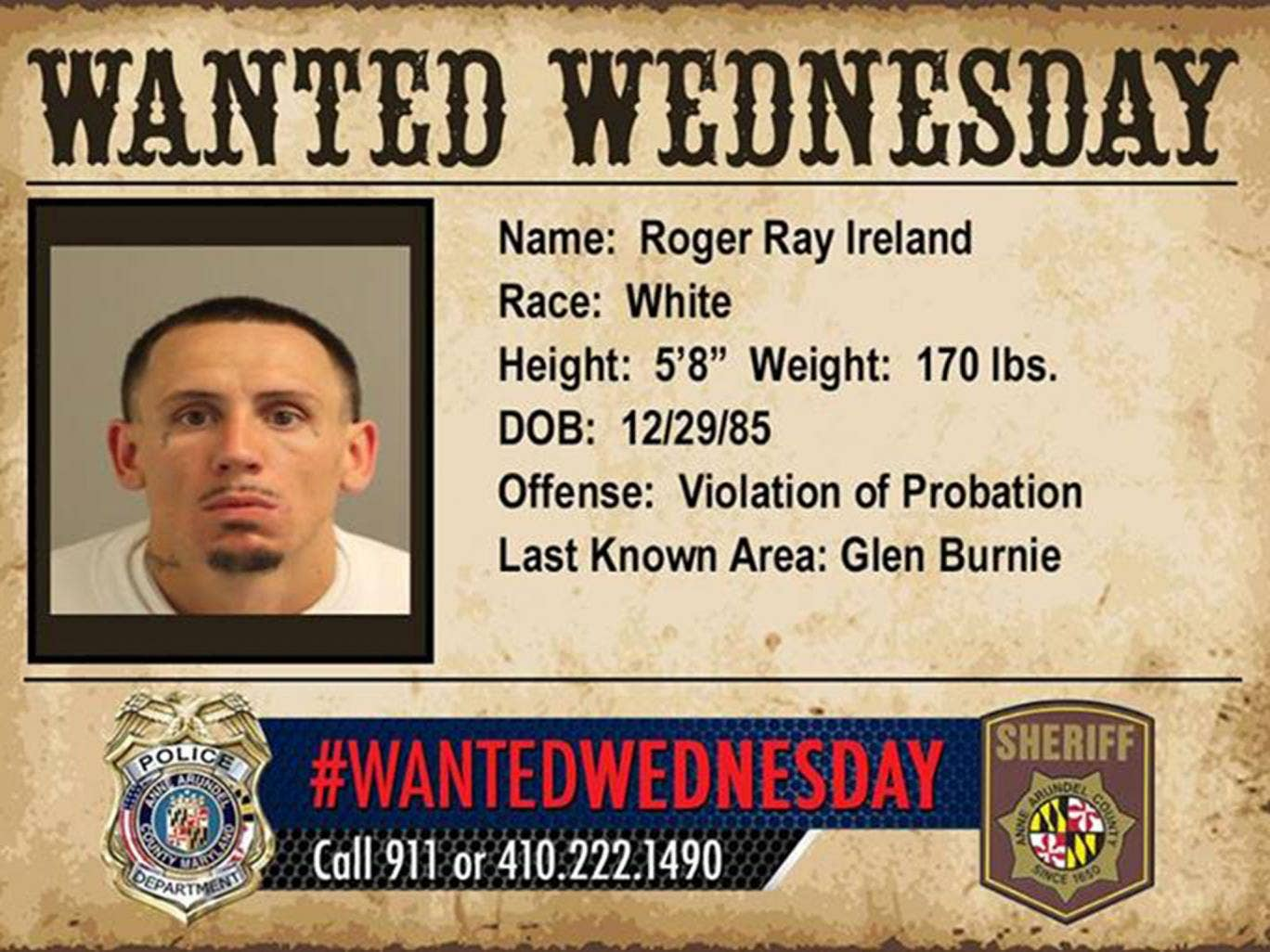 A 'Wanted Wednesday' poster by Anne Arundel County Police Department showing Roger Ray Ireland