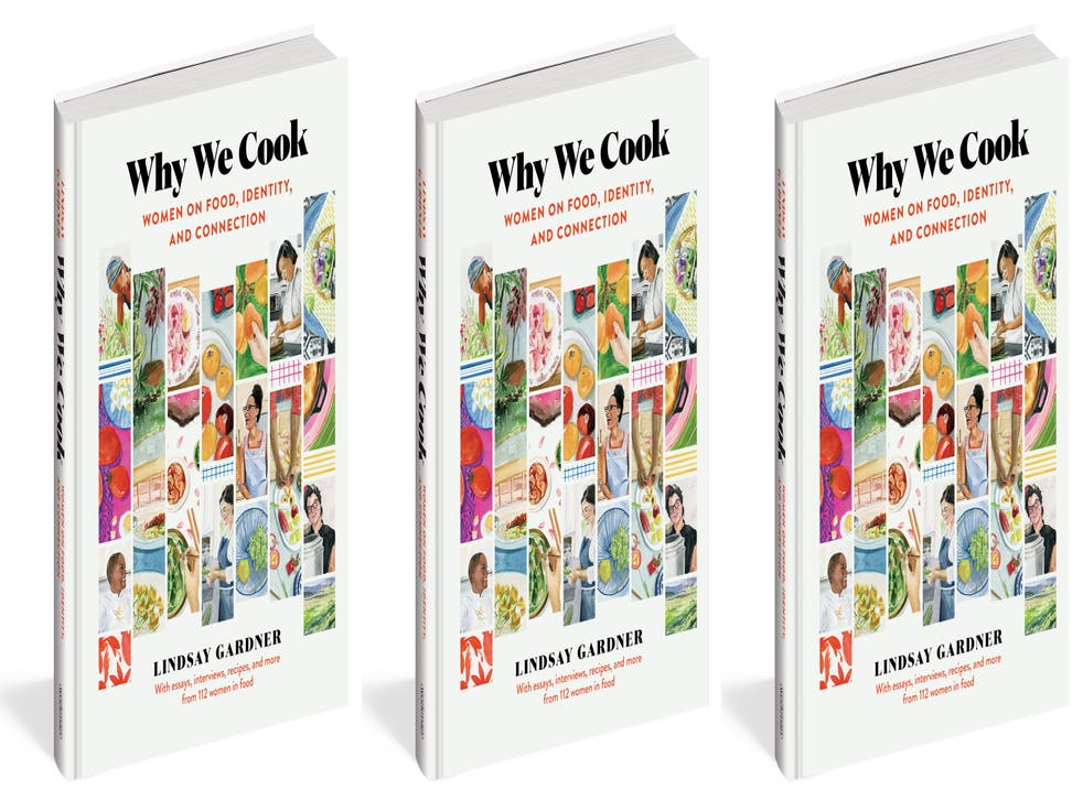 Why We Cook: Women on Food, Identity, and Connection by Lindsay Gardner (Lindsay Gardner/PA)