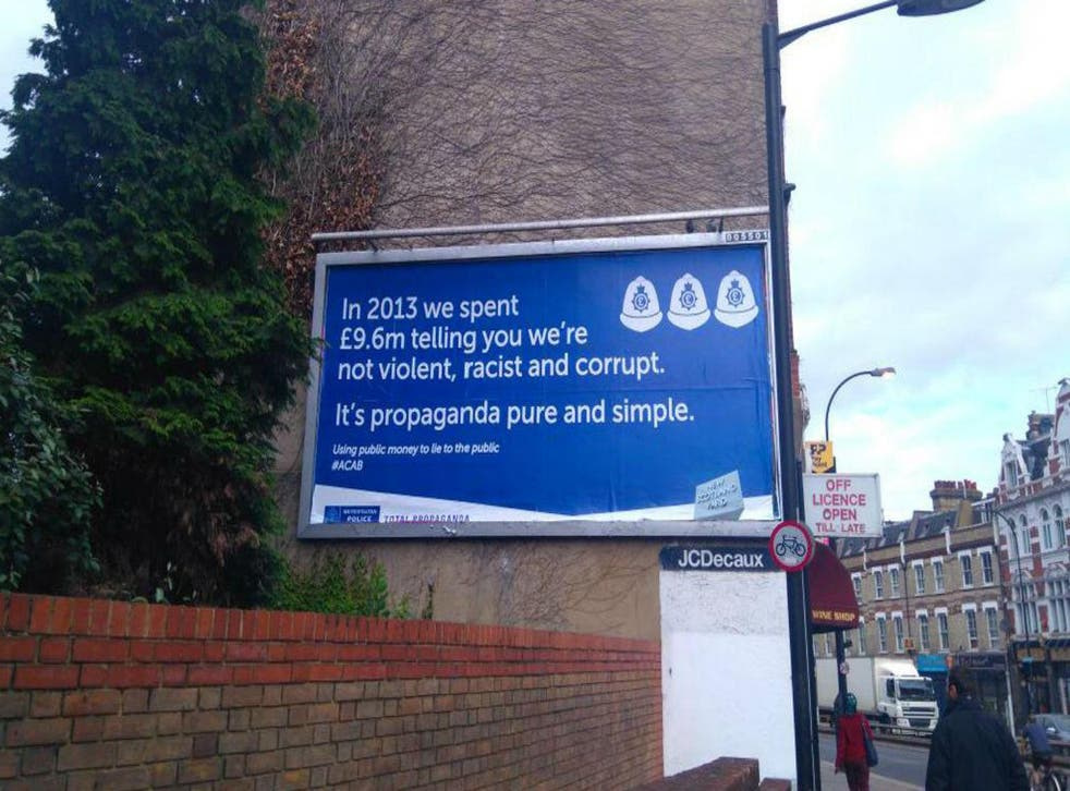 The anti-police poster in New Cross pictured on the weekend of 1-2 August, 2015