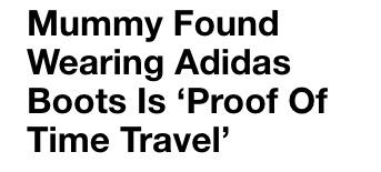 1,500 year old mummy is wearing Adidas trainers Conspiracy
