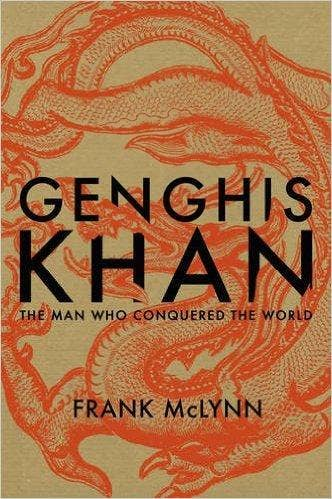 Genghis-Khan-The-Man-Who-Conquered-the-World-by-Frank-McLynn.jpg