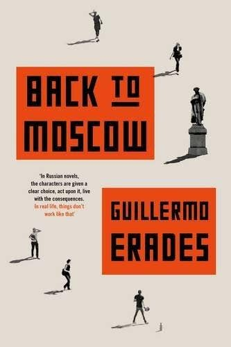 guillermo erades back to moscow a classical view of new russia back to moscow jpg
