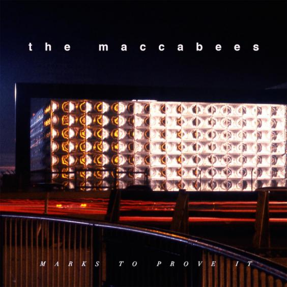 The-Maccabees_Marks-To-Prove-It.jpeg