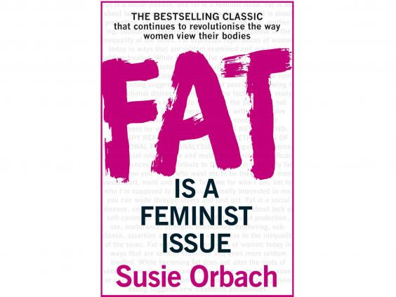 Fat As A Feminist Issue 99