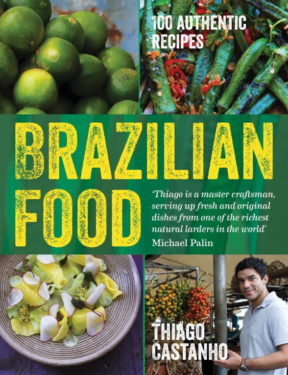 Rio 2016 recipes brazilian food cookbook from fried cheese to brazilian food cookbook jakcetg forumfinder Choice Image