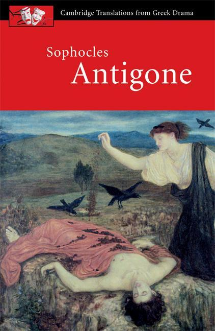 an analysis of antigone a character in the greek tragedy antigone by sophocles