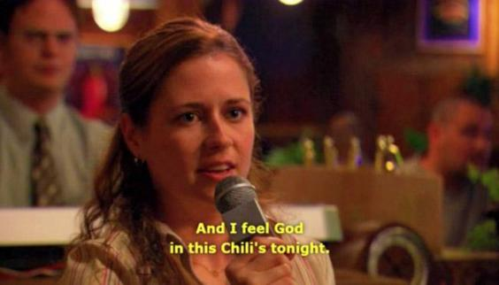 Image result for i feel god in this chili's tonight
