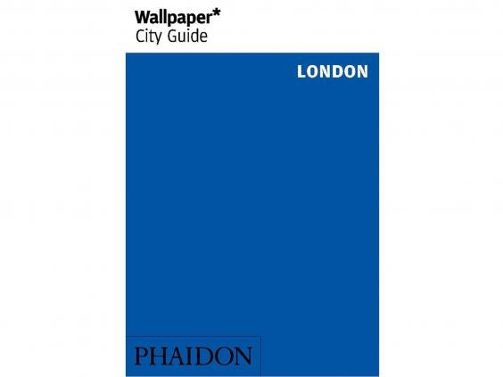 11 best london guide books the independent wallpaper city guide london 695 phaidon solutioingenieria Gallery