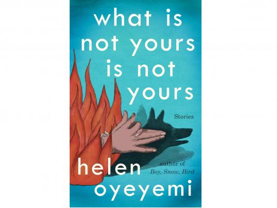 what-is-not-yours-helen-oye.jpg