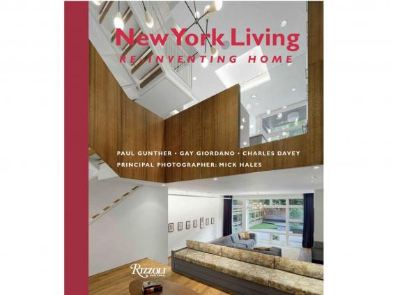 4 New York Living Re Inventing Home By Paul Gunther 4250 Rizzoli International Publications