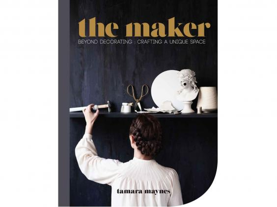 If Youre Going To Deck Out Your New Home Youll Most Likely Want Add Some Personal Touches We Love This Book By Popular Designer Tamara Maynes