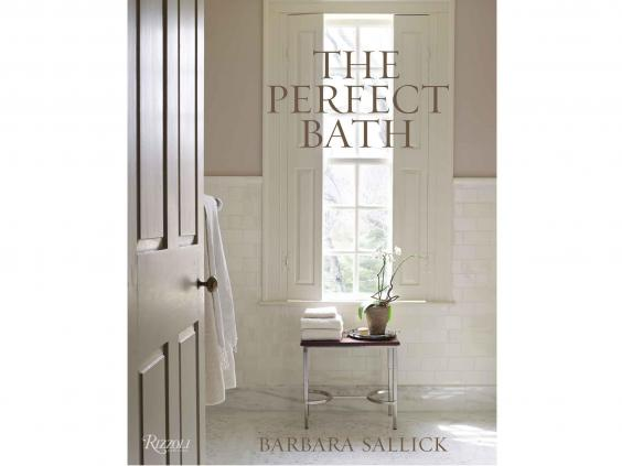 3 The Perfect Bath By Barbara Sallick 35 Rizzoli International Publications