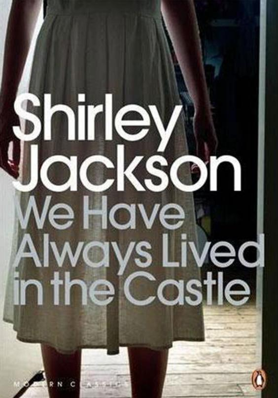 shirley-jackson-we-have-always-lived-in-