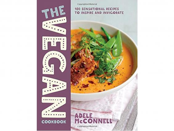 9 best vegan cookbooks the independent the vegan cookbook 100 plant based recipes to inspire and invigorate by adele mcconnell 999 nourish books forumfinder Image collections