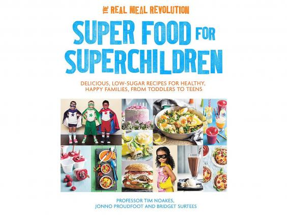 9 best kids cookbooks the independent super food for superchildren by professor tim noakes jonno proudfoot and bridget surtees 1499 robinson forumfinder