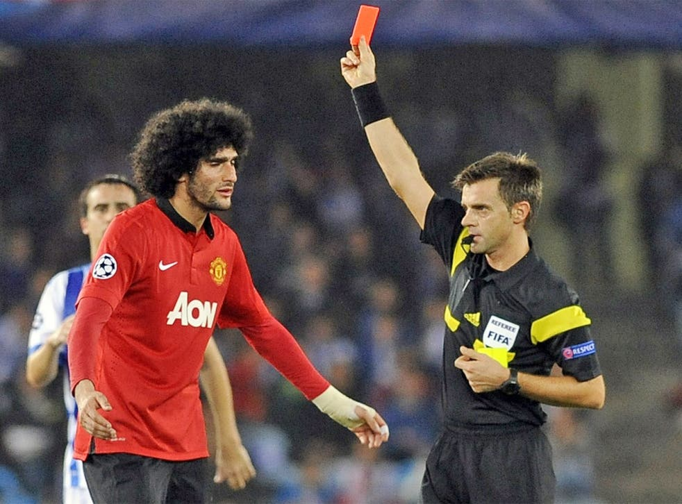 Marouane Fellaini is given his marching orders