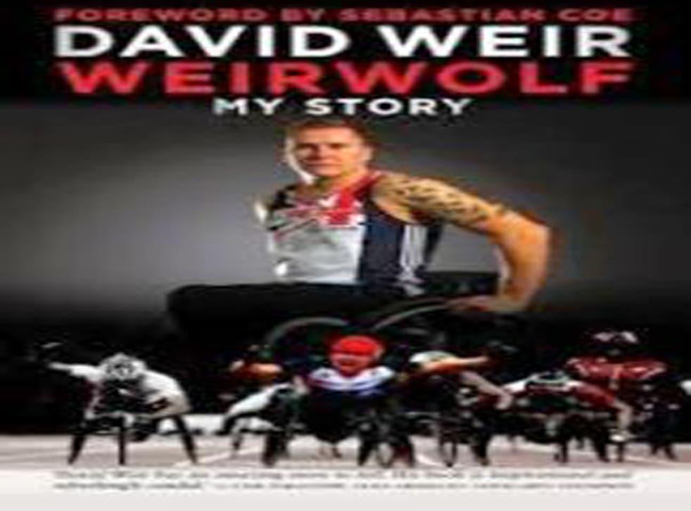 Weirwolf: My Story by David Weir