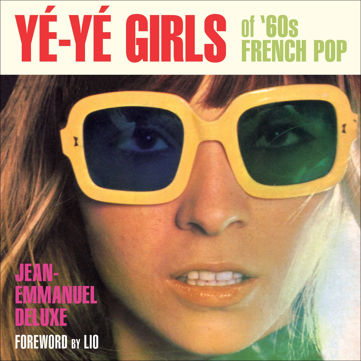 Les belles et le beat: The 'yé-yé girls' of French Sixties