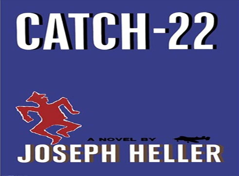 Catch 22, by Joseph Heller