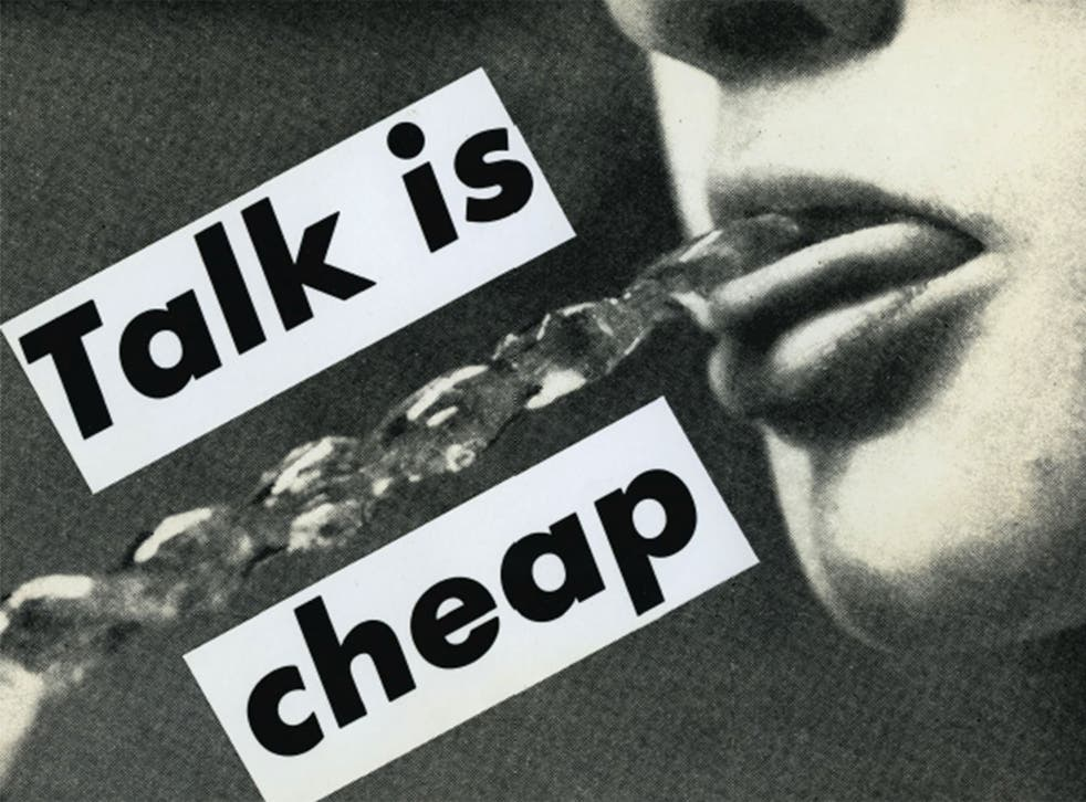 'Talk Is Cheap' (1985) by Barbara Kruger