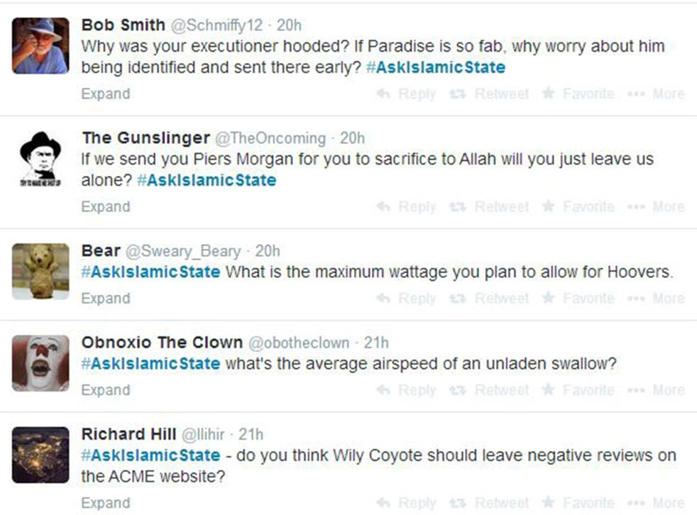 Twitter users have taken to the social media site using the hashtag #AskIslamicState to poke fun at the terrorist organisation