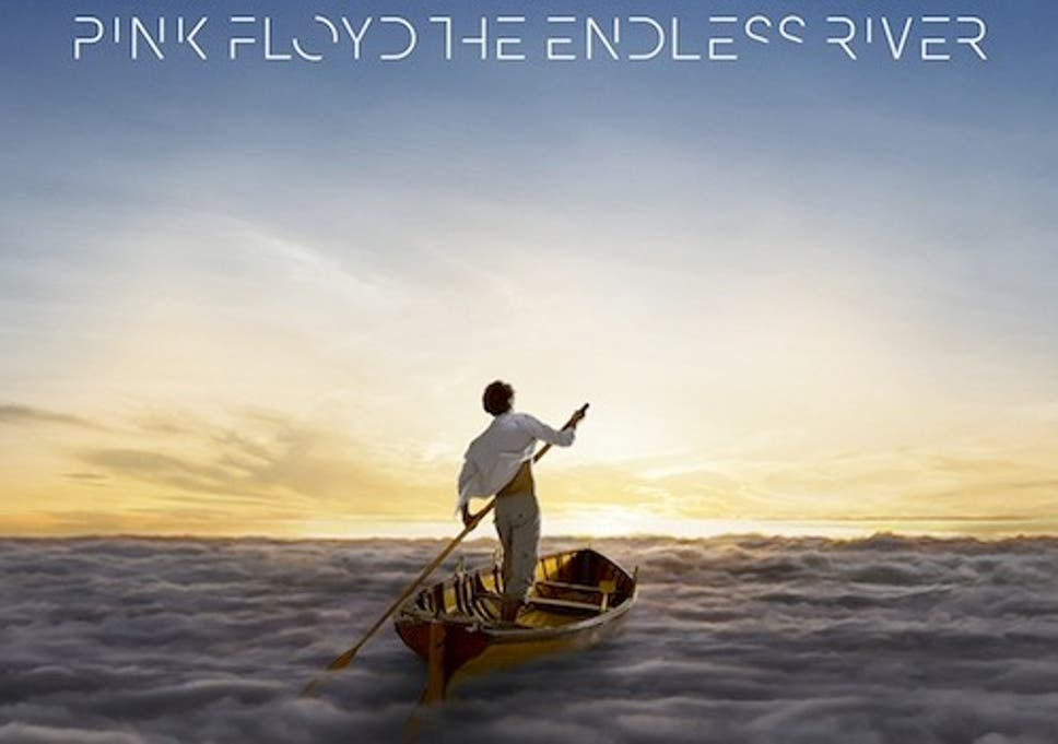 The endless river.