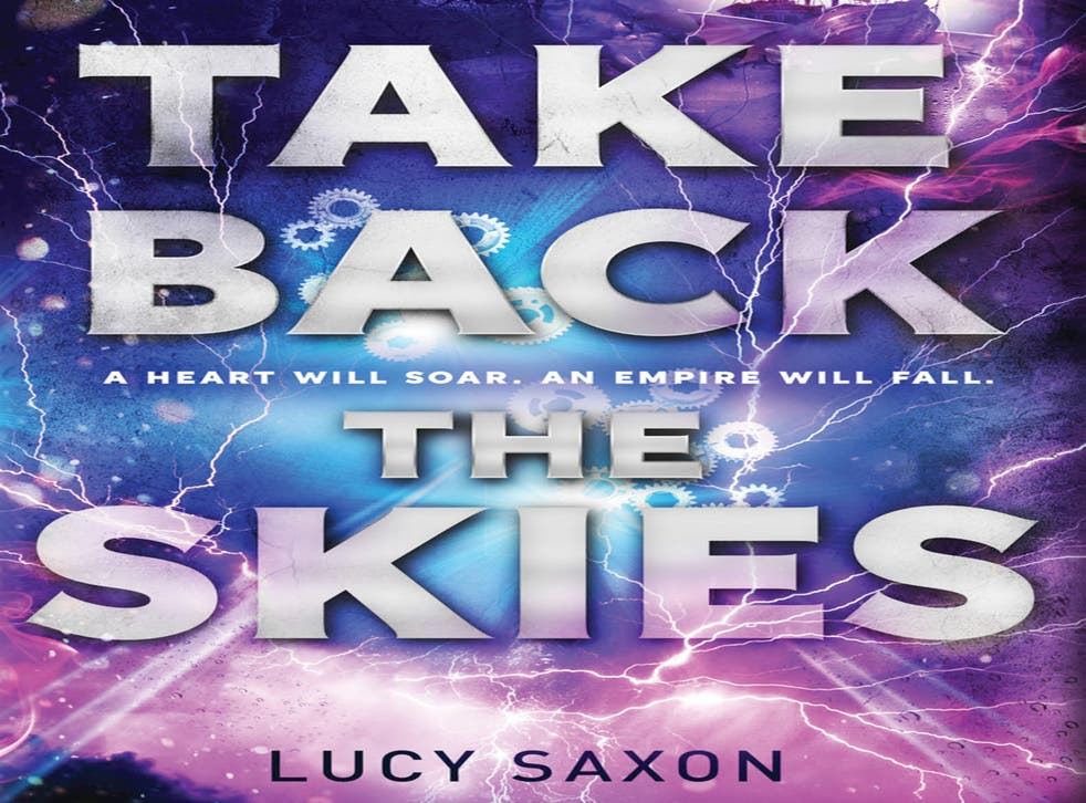 Lucy Saxon's first novel, Take Back the Skies, is the first in a planned six-part series of young adult novels