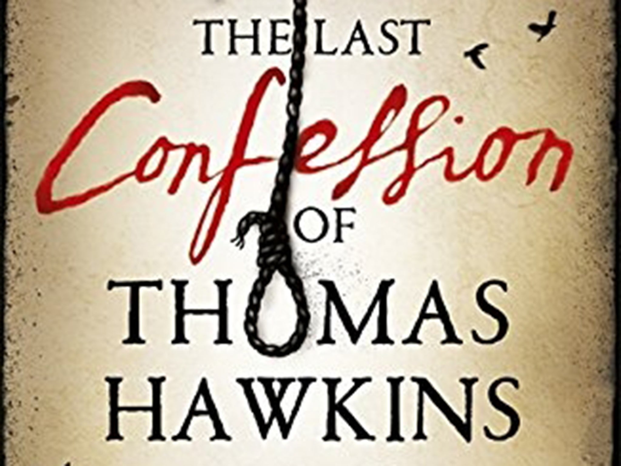 The Last Confession of Thomas Hawkins by Antonia Hodgson, book review: a triumphant slice of historical fiction
