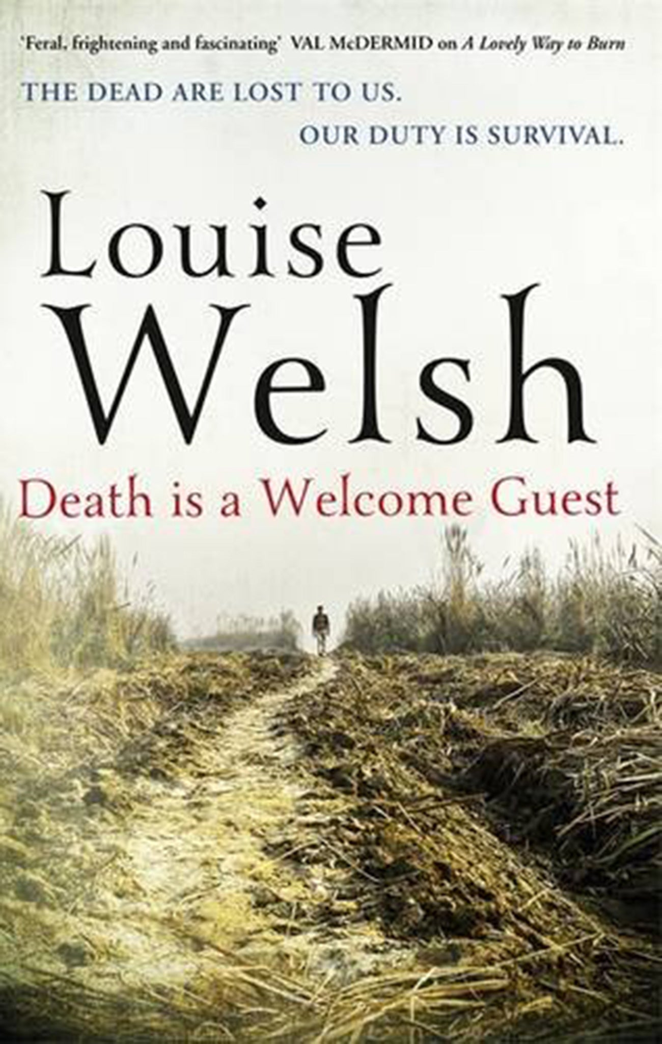 Death Is a Welcome Guest by Louise Welsh, book review: A gripping survivor's story with shades of Agatha Christie