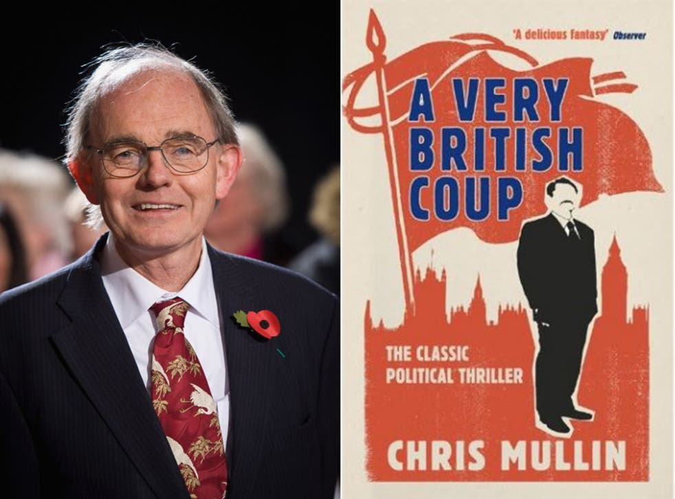 Chris Mullin and his prescient 1982 political thriller, 'A Very British Coup'