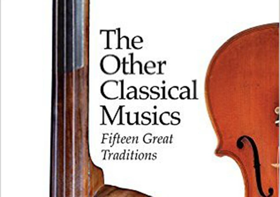 the other classical musics fifteen great traditions
