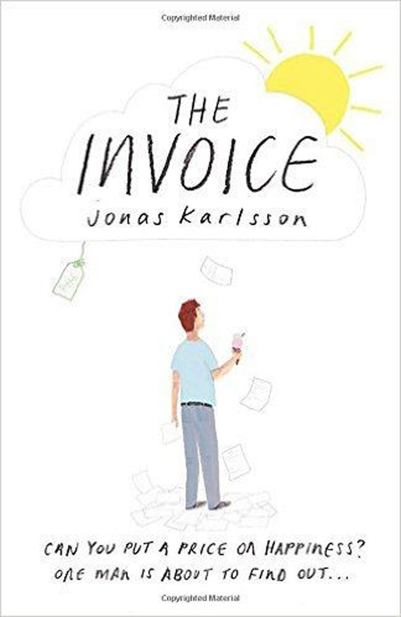 Usdgus  Marvellous The Invoice By Jonas Karlsson Trans Neil Smith Book Review  With Magnificent The Invoice By Jonas Karlsson With Appealing Payment Receipt Letter Sample Also Spaghetti Receipt In Addition Tax Deductible Receipts And Cra Tax Receipts As Well As Payment Received Receipt Template Additionally Cash Sale Receipt Template From Independentcouk With Usdgus  Magnificent The Invoice By Jonas Karlsson Trans Neil Smith Book Review  With Appealing The Invoice By Jonas Karlsson And Marvellous Payment Receipt Letter Sample Also Spaghetti Receipt In Addition Tax Deductible Receipts From Independentcouk