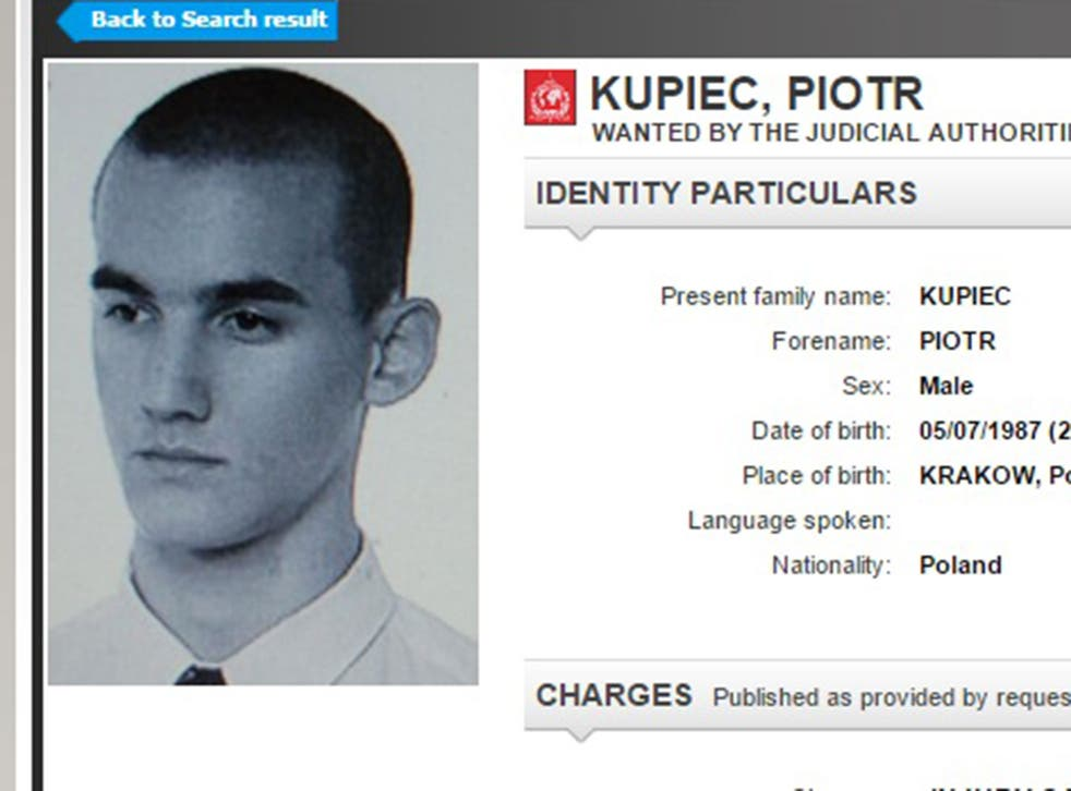 Piotr Kupiec was subject to an arrest warrant issued by Interpol