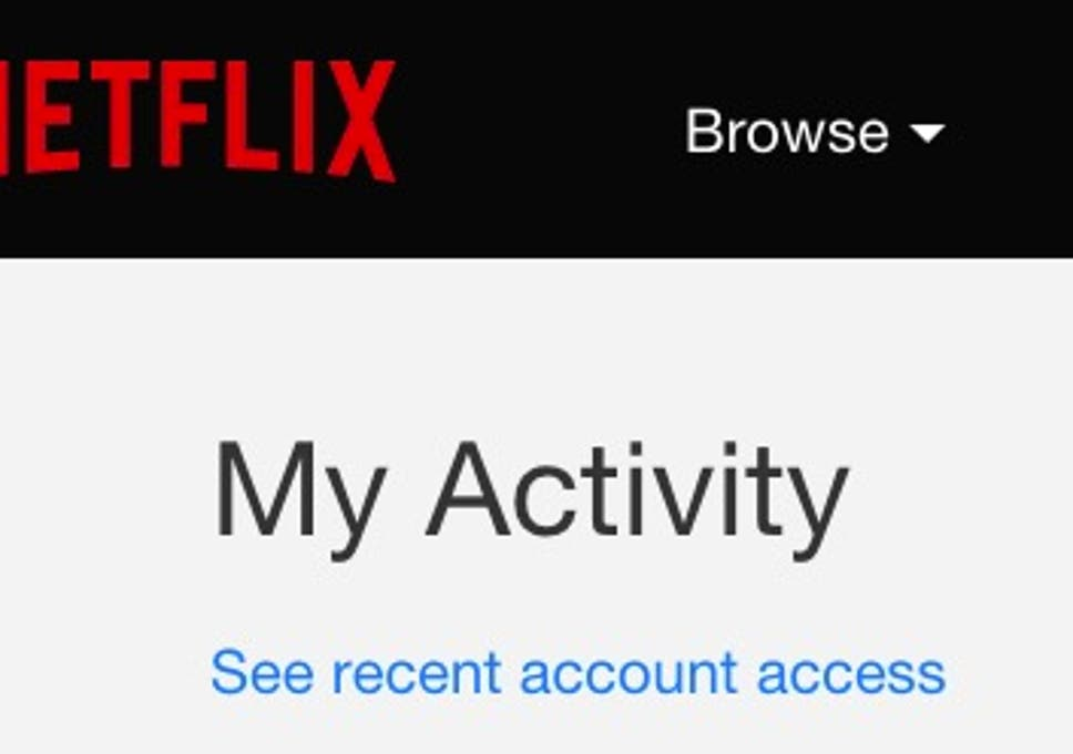How to find out who's been using your Netflix account | The Independent