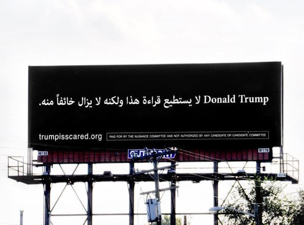 The sign reflects the Trump rhetoric that one should fear the 'other'