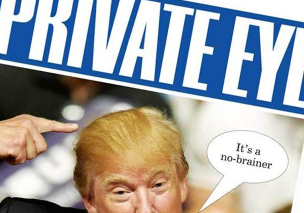 Private Eye Circulation Soars As Readers Turn To Satire Funny