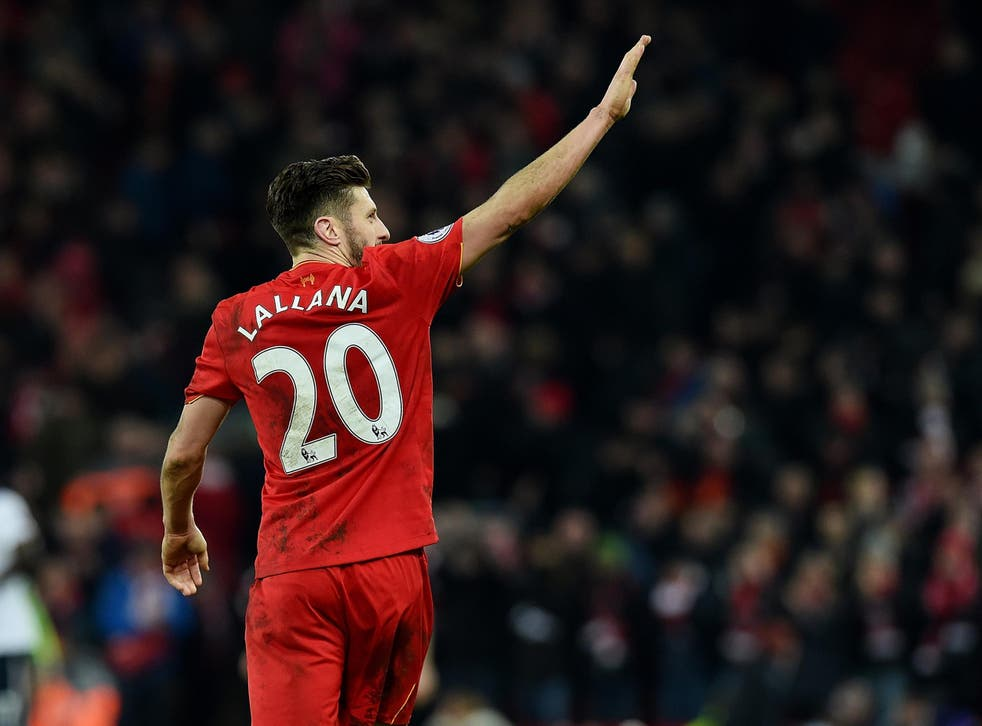 Lallana was recently rewarded with a new £110,000-a-week contract