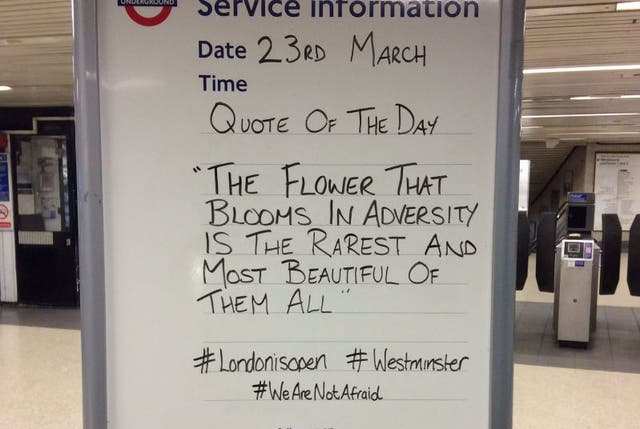 A message for commuters at Tower Hill Tube station following the terror attack on Westminster